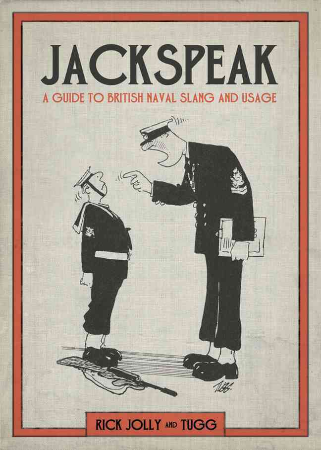 Jackspeak By Jolly, Rick/ Tugg (ILT)
